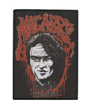 Macabre Ted Ramirez Patch